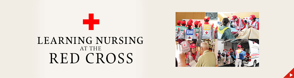 LEARNING NURSING at the RED CROSS
